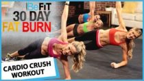 30 Day Fat Burn: Cardio Crush Workout by BeFit