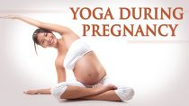 Yoga During Pregnancy – The Various Asanas During Pregnancy