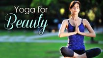 Yoga For Beauty – The Various Yoga Asanas For Beauty