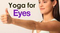 Yoga For Eyes – The Various Asanas For Bright Eyes
