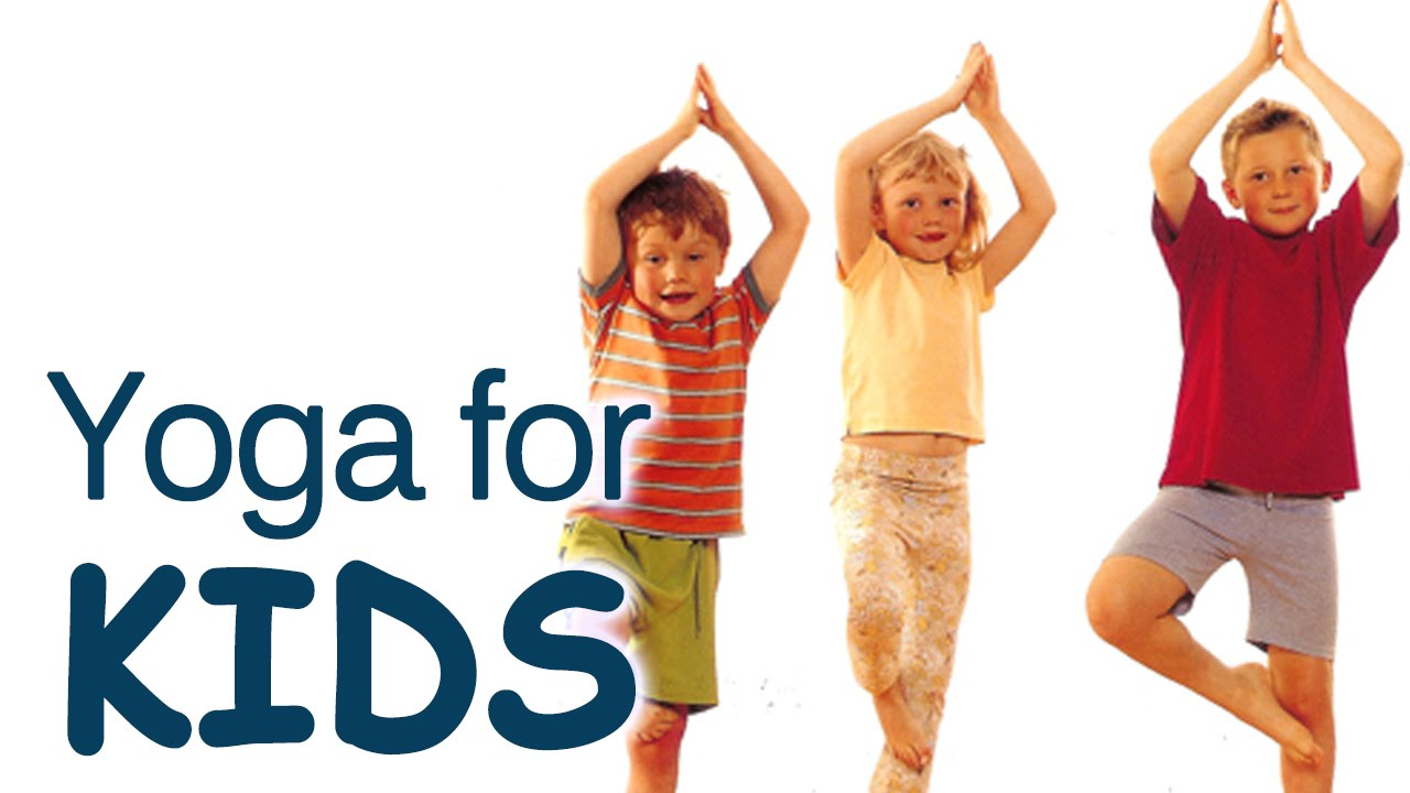 Yoga For Kids Complete Fitness – The Various Asanas For Kids Complete Fitness