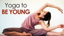 Yoga To Be Young – The Various Asanas Be Young