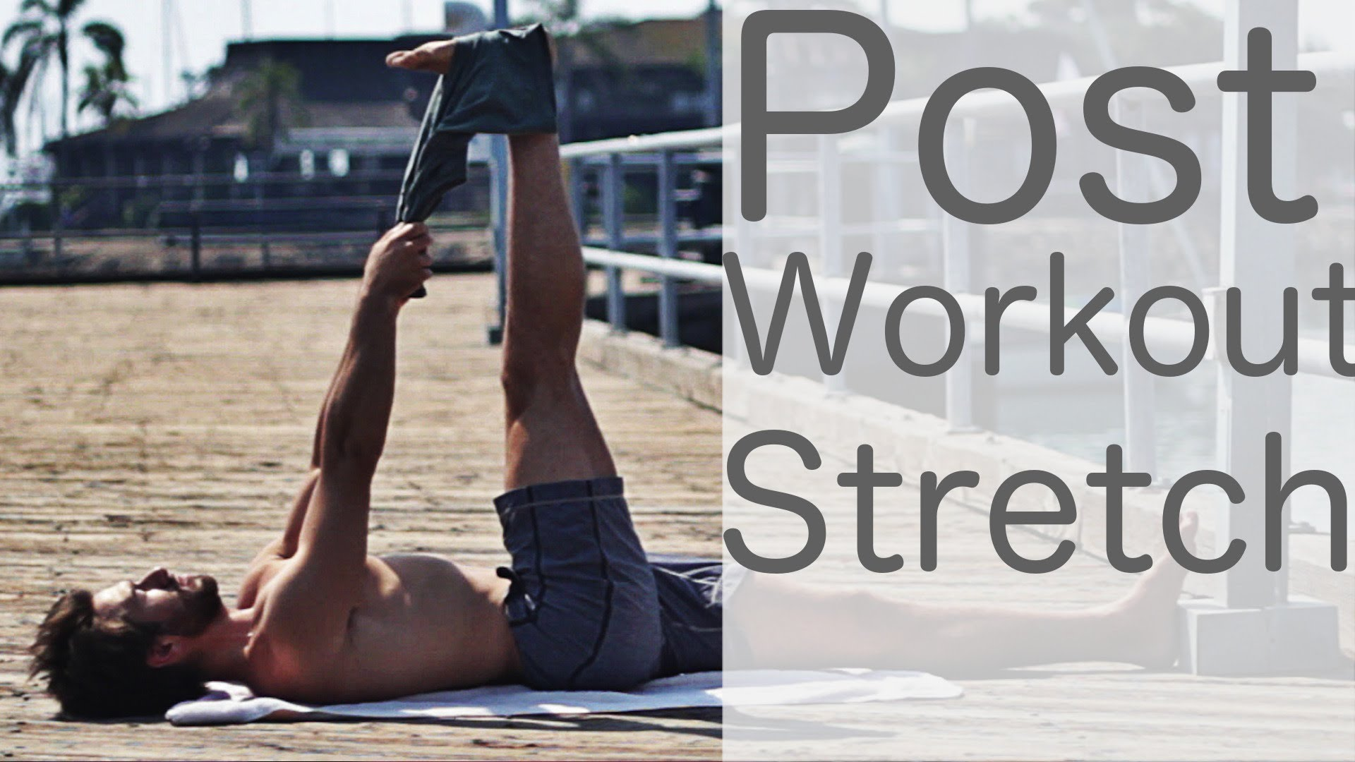 Post Workout Stretch – Yoga With Tim Senesi