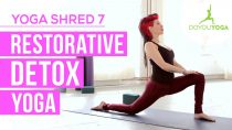 Restorative Detox Yoga – Day 7 – 14 Day Yoga Shred Challenge