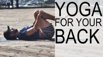 Yoga Class For Your Back – Yoga with Tim Senesi