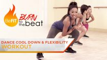 Dance Cool-Down & Flexibility Exercises: Burn to the Beat- Keaira LaShae