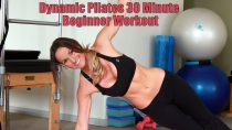 Dynamic Pilates 30 Minute Beginner Workout
