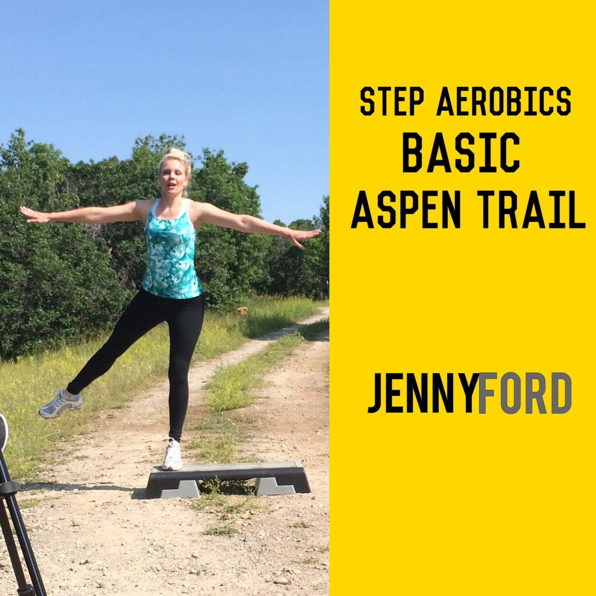 Step Aerobics BASIC – Aspen Trail – Jenny Ford