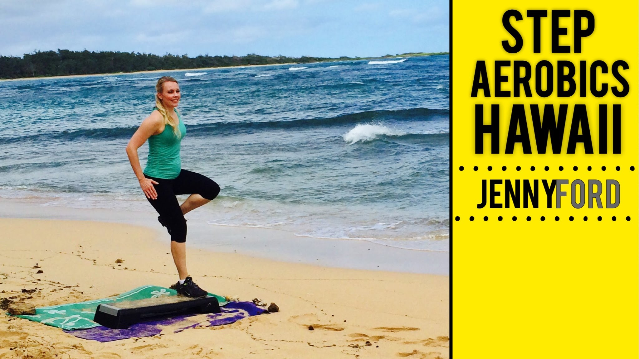 Step Aerobics in Hawaii — Jenny Ford
