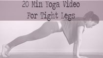 20 Min Yoga for Tight Legs