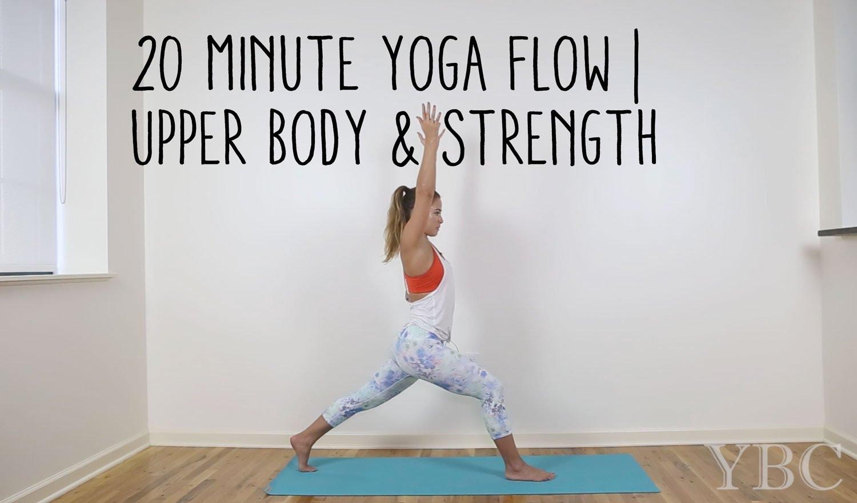 20 Minute Yoga Flow | Upper Body & Strength