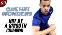 30 Min. HIIT By a Smooth Criminal Workout | One HIIT Wonders #03