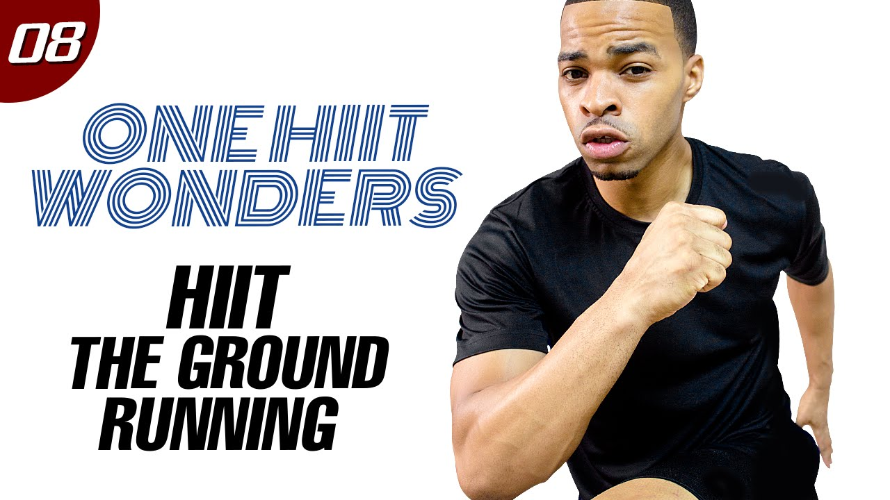 30 Min. HIIT The Ground Running!!! Cardio Workout | One HIIT Wonders #08
