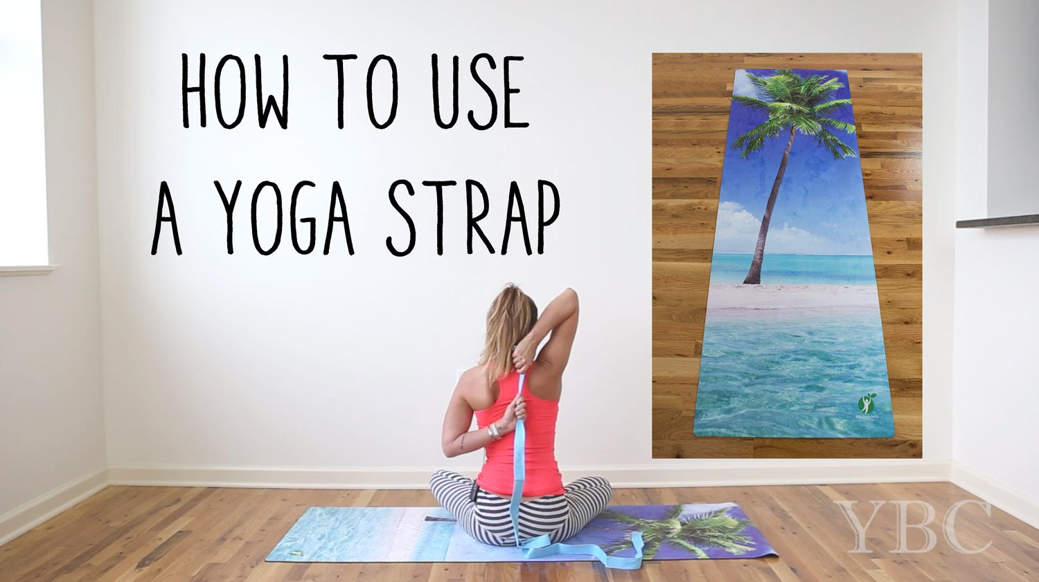 How to use a yoga/stretching strap