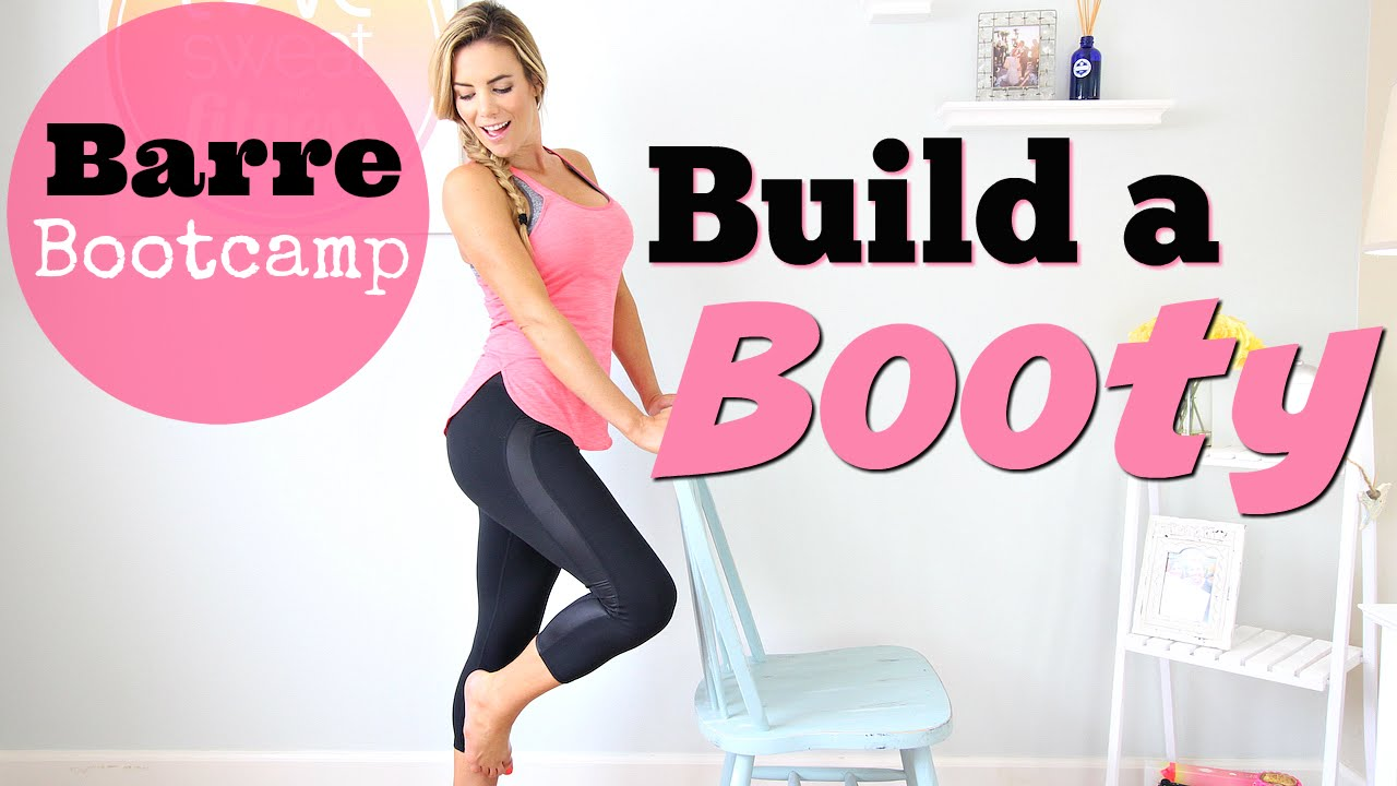 How to Build a Booty | Barre Bootcamp